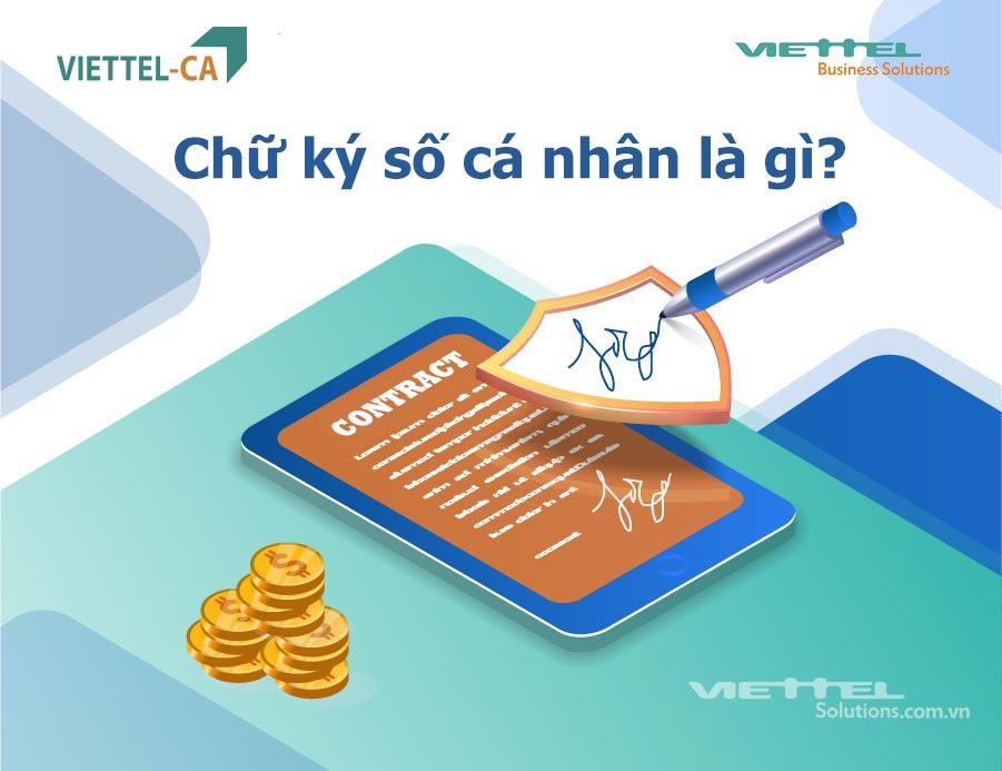 Chữ ký số cá nhân là gì? Những điều cần biết về chữ ký số cá nhân Viettel-CA